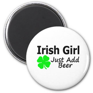 Irish Girl Just Add Beer Fridge Magnet