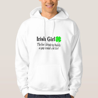 Irish Girl The Best Drinking Buddy A Guy Could Hooded Sweatshirt