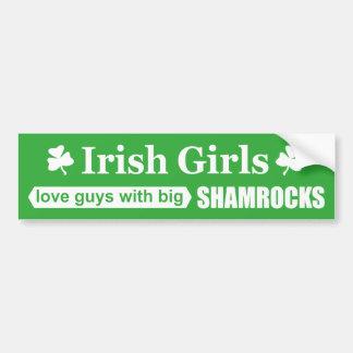 Irish Girls Love Big Shamrocks Funny Innuendo Bumper Sticker