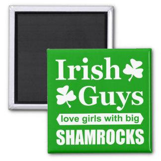 Irish Guys Love Girls With Big Shamrocks Funny 2 Inch Square Magnet