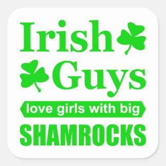 Irish Guys Love Girls With Big Shamrocks Funny Square Sticker
