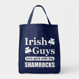 Irish Guys Love Girls With Big Shamrocks Funny Tote Bag