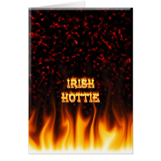 Irish hottie fire and flames Red marble Card