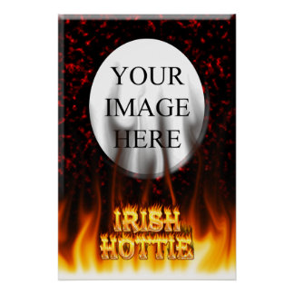 Irish hottie fire and flames Red marble Poster