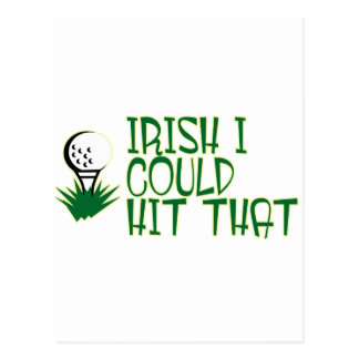 Irish I could hit that #1 Postcard