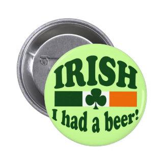 Irish I Had A Beer Buttons