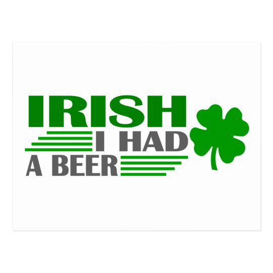 Irish I Had A Beer Postcard