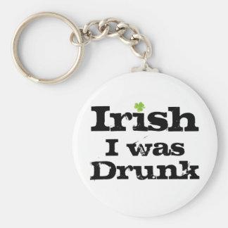 Irish I was drunk Keychain