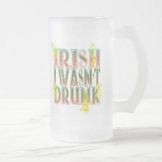 Irish I Wasn't Drunk Mug