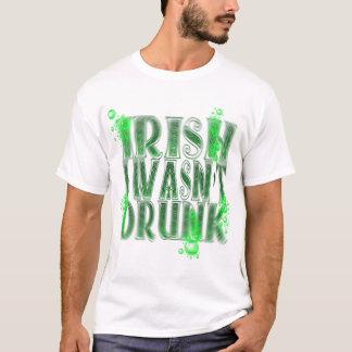 Irish I Wasn't Drunk T-Shirt