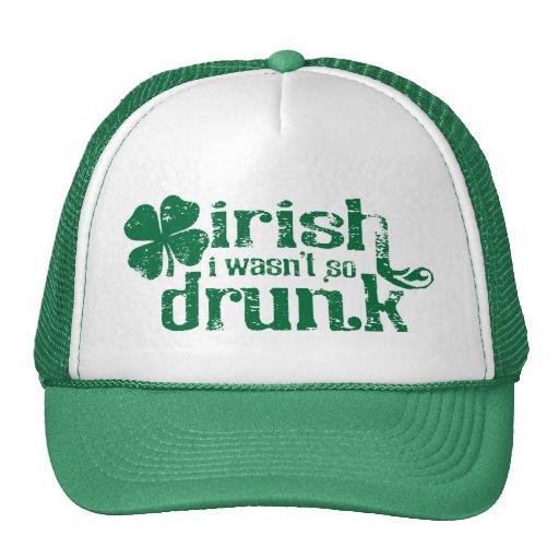 Irish I wasn't so Drunk Mesh Hats