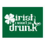 Irish I wasn't so Drunk Postcard