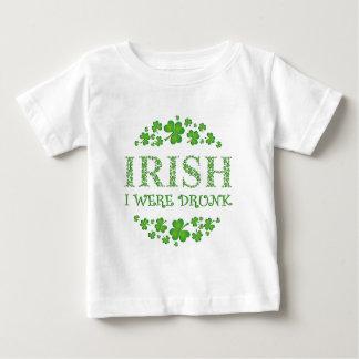 Irish I were Drunk Baby T-Shirt
