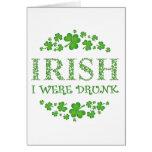 Irish I Were Drunk Cards