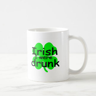 Irish I Were Drunk (Clover) Coffee Mug