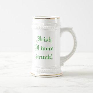 Irish I were drunk Coffee Mugs