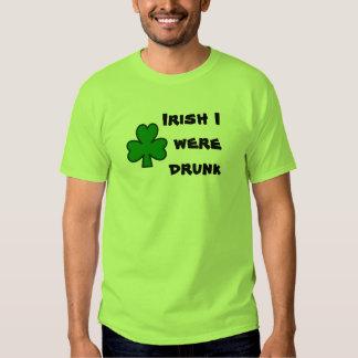 Irish I Were Drunk Shirt