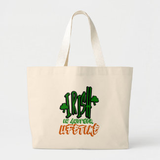 Irish In Another Lifetime - Non Apparel Large Tote Bag