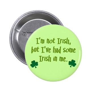 Irish In Me 2 Inch Round Button