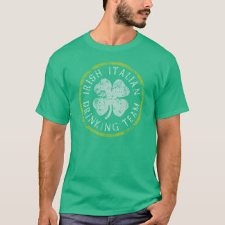 Irish Italian Drinking Team T-Shirt