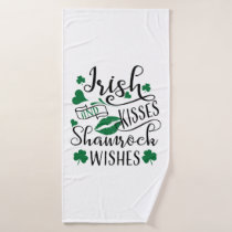 Irish Kisses and Shamrock Wishes Bath Towel