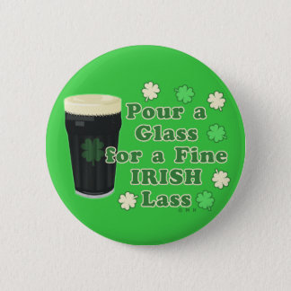 Irish Lass St Patrick's Day Pint Glass Funny Button