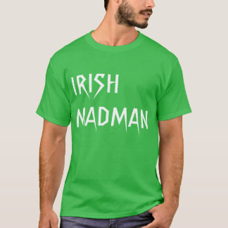 IRISH MADMAN T-SHIRT