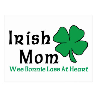 Irish Mom - Wee Bonnie Lass At Heart Post Cards
