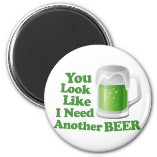 Irish Need Another Beer 2 Inch Round Magnet
