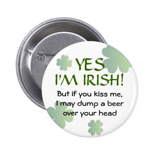 Irish No Kissing Button