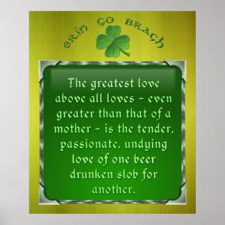 Irish Poem - Love of a Drunken Slob Poster