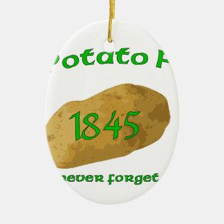 Irish Potato Famine - Never Forget! Ceramic Ornament