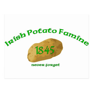 Irish Potato Famine - Never Forget! Postcard