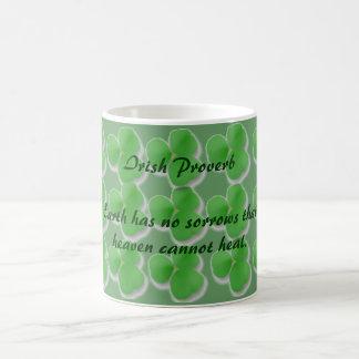 Irish Proverb-Earth has no sorrows... - Coffee Mug