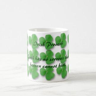 Irish Proverb-Earth has no sorrows that Coffee Mug