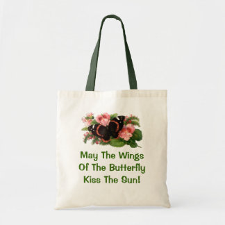 Irish Proverb May The Wings Butterfly kiss Sun bag