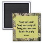 Irish Proverb. twenty year cycles of life 2 Inch Square Magnet
