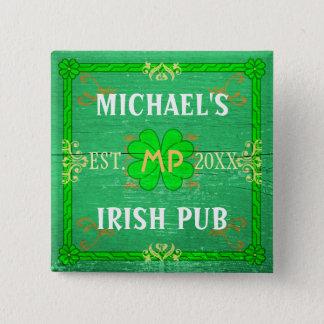 Irish Pub Create Your Own Personalized Green Pinback Button
