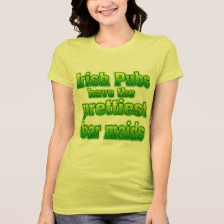 Irish Pubs Have Prettier Barmaids. T-Shirt
