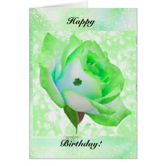 Irish rose and Birthday! Card
