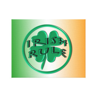 Irish Rule - Ireland Colors and Shamrock Canvas Print