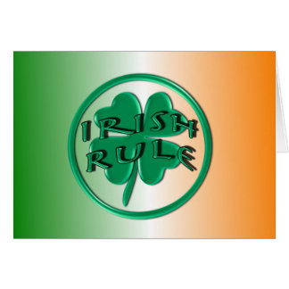 Irish Rule - Ireland Colors and Shamrock Card