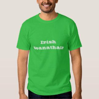 """""""Irish Seanathair"""" (Irish Grandfather) T shirt"""