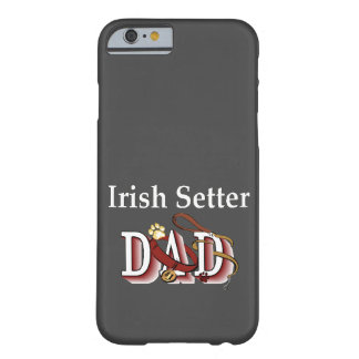 irish setter dad gifts barely there iPhone 6 case