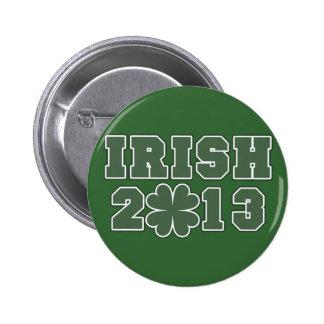 Irish St Patricks Day 2013 2 Inch Round Button