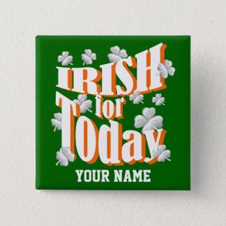 Irish  St Patrick's day Pinback Button