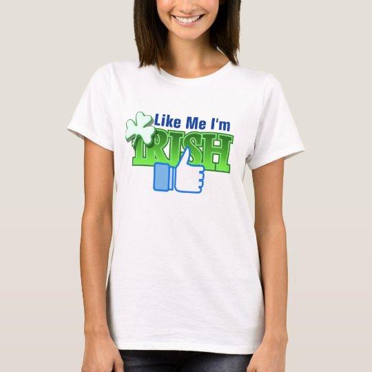 Irish St Patrick's Ireland Like Me Design T-Shirt