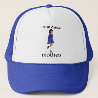 Irish Step Dance Mother - Blue Hard Shoe Trucker Hat