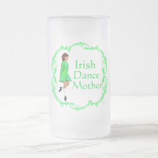 Irish Step Dance Mother - Green 16 Oz Frosted Glass Beer Mug