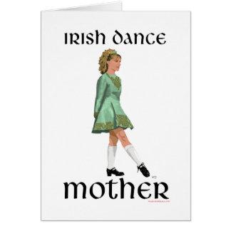 Irish Step Dance Mother - Green Greeting Card